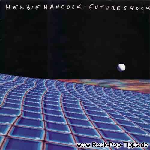 Herbie Hancock: Future Shock