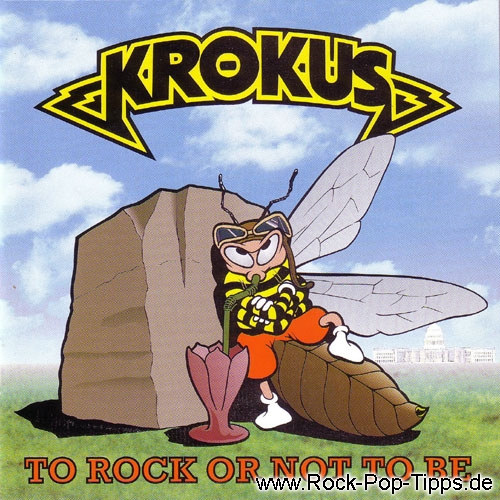 KROKUS: To Rock or not to Be