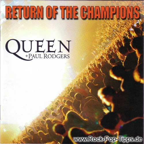 QUEEN:+ Paul Rodgers: Return of the Champions
