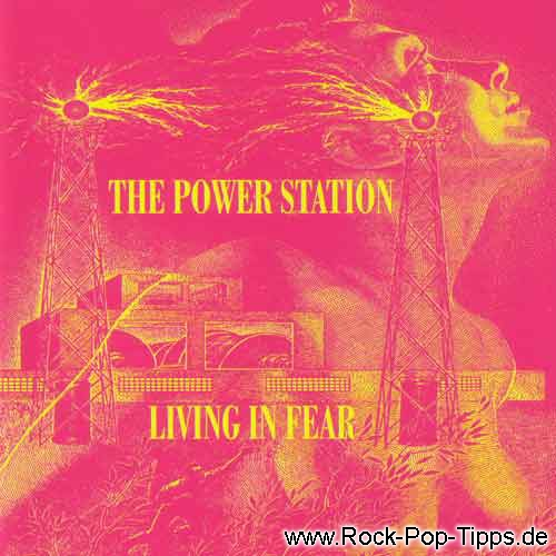 THE POWER STATION: Living in Fear