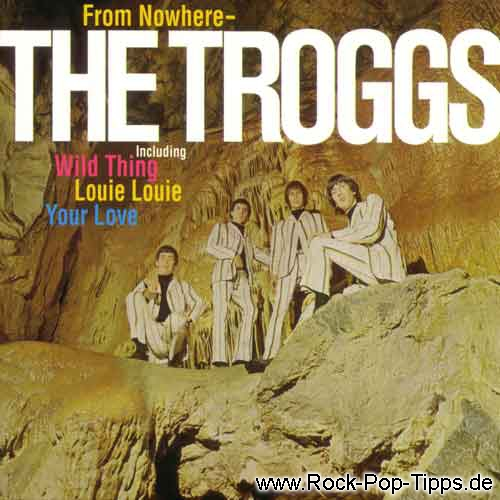 THE TROGGS: From Nowhere