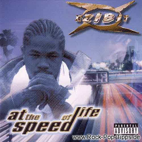 Xzibit: At the Speed of Life
